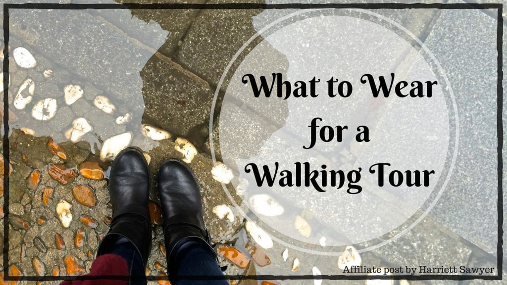 What to Wear for a Walking Tour