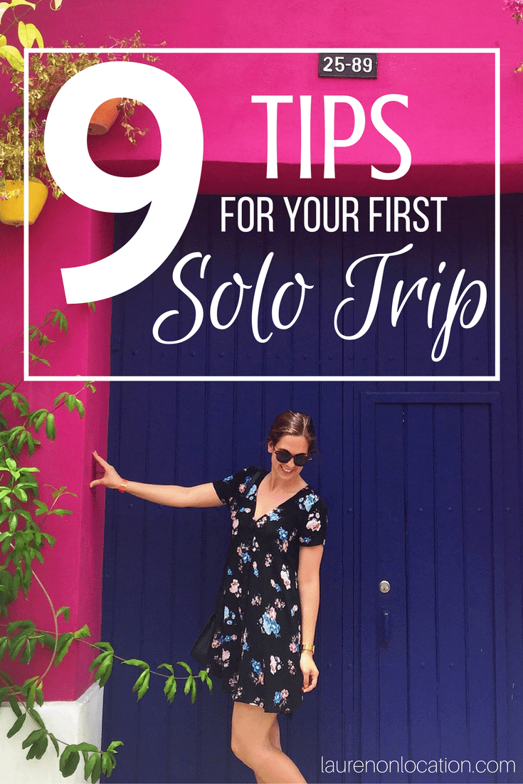 9 Simple tips for your first solo trip! Follow this advice and our trip is sure to be a success! #solotravel