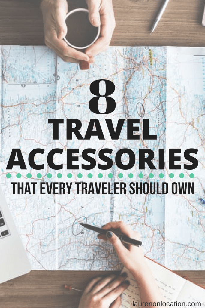 8 Travel Accessories that all types of travelers should own!