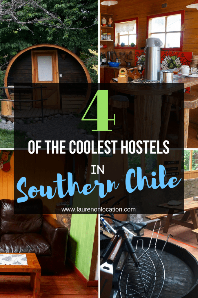 The Backpacker's Guide on where to stay in Southern Chile. 4 awesomely unique hostels!