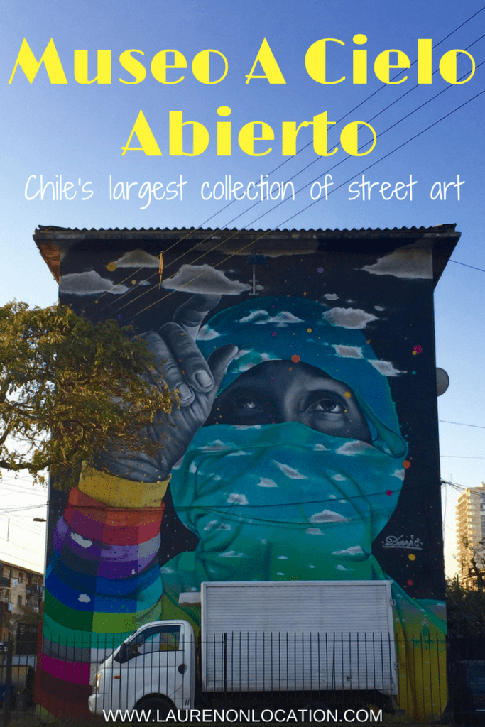 Santiago's Museo a Cielo Abierto- Chile's largest collection of street art. Colorful, inspiring and completely free!