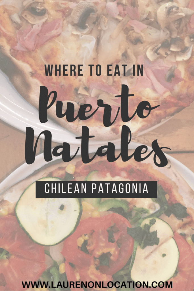 Where to eat in Puerto Natales in Chilean Patagonia before or after your W-Trek